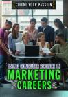 Using Computer Science in Marketing Careers (Coding Your Passion) Cover Image