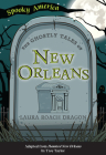 The Ghostly Tales of New Orleans Cover Image