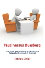 Fauci versus Duesberg: The battle about AIDS that brought Chronic Fatigue Syndrome out of the closet Cover Image