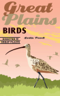 Great Plains Birds (Discover the Great Plains) Cover Image