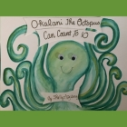 Okalani The Octopus Can Count To 10 Cover Image