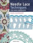 Needle Lace Techniques for Hand Embroidery Cover Image