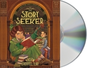 The Story Seeker: A New York Public Library Book (The Story Collector #2) Cover Image