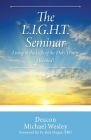 The L.I.G.H.T. Seminar: Living In the Gifts of the Holy Trinity Cover Image