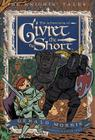 The Adventures of Sir Givret the Short (The Knights' Tales Series #2) Cover Image