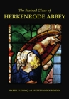 The Stained Glass of Herkenrode Abbey (Corpus Vitraearum Medii Aevi: Great Britain) Cover Image