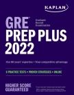 GRE Prep Plus 2022: 6 Practice Tests + Proven Strategies + Online (Kaplan Test Prep) Cover Image