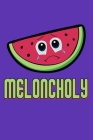 Meloncholy: A Cute Composition Notebook Cover Image