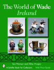 The World of Wade Ireland (Schiffer Book for Collectors) Cover Image