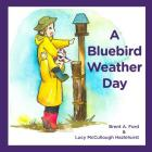 A Bluebird Weather Day Cover Image