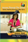 Journey Through The Senses: A Culture and Cuisines Book of West Africa Cover Image