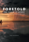 Foretold: The COVID-19 EFFECT Cover Image