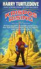Krispos Rising (The Tale of Krispos, Book One) (The Tale of Krispos of Videssos #1) Cover Image