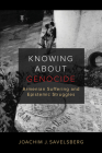 Knowing about Genocide: Armenian Suffering and Epistemic Struggles Cover Image