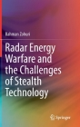Radar Energy Warfare and the Challenges of Stealth Technology Cover Image