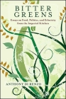 Bitter Greens: Essays on Food, Politics, and Ethnicity from the Imperial Kitchen (SUNY Series in Italian/American Culture) Cover Image