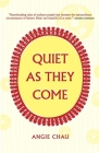 Quiet as They Come Cover Image