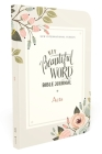 Niv, Beautiful Word Bible Journal, Acts, Paperback, Comfort Print Cover Image