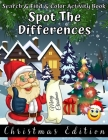 Search & Find & Color Activity Book Spot The Differences Christmas Edition: Find the Difference Puzzle Coloring Book for Kids Ages 4-8 - Workbook for Cover Image
