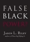 False Black Power? (New Threats to Freedom) Cover Image