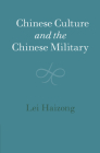 Chinese Culture and the Chinese Military (Cambridge China Library) Cover Image