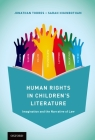 Human Rights in Children's Literature: Imagination and the Narrative of Law Cover Image