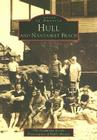 Hull and Nantasket Beach (Images of America (Arcadia Publishing)) Cover Image