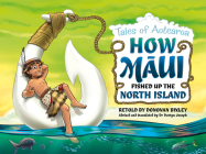 How Maui Fished Up the North Island: Tales from Aotearoa Cover Image