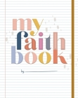 My Faith Book Cover Image