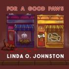 For a Good Paws Lib/E: A Barkery & Biscuits Mystery Cover Image