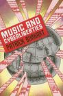 Music and Cyberliberties (Music/Culture) Cover Image