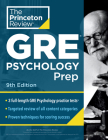 Princeton Review GRE Psychology Prep, 9th Edition: 3 Practice Tests + Review & Techniques + Content Review (Graduate School Test Preparation) Cover Image