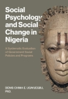 Social Psychology and Social Change in Nigeria: A Systematic Evaluation of Government Social Policies and Programs Cover Image