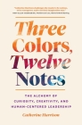 Three Colors, Twelve Notes Cover Image