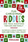 Fun Christmas Riddles and Trick Questions for Kids and Family: Stocking Stuffer Edition: 300 Riddles and Brain Teasers That Kids and Family Will Enjoy Cover Image