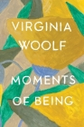 Moments of Being: Second Edition Cover Image