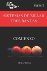 Sistemas de Billar Tres Bandas: Comienzo Cover Image