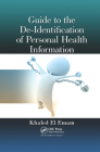 Guide to the De-Identification of Personal Health Information Cover Image