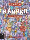 The World of Mamoko in the Time of Dragons Cover Image