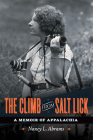 The Climb from Salt Lick: A Memoir of Appalachia Cover Image