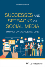 Successes and Setbacks of Social Media: Impact on Academic Life Cover Image