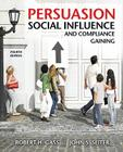 Persuasion, Social Influence, and Compliance Gaining Cover Image