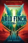 Arlo Finch in the Kingdom of Shadows Cover Image