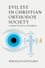 Evil Eye in Christian Orthodox Society: A Journey from Envy to Personhood Cover Image