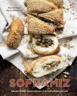 Soframiz: Vibrant Middle Eastern Recipes from Sofra Bakery and Cafe Cover Image