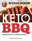 Myron Mixon: Keto BBQ: Real Barbecue for a Healthy Lifestyle Cover Image