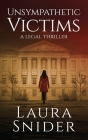 Unsympathetic Victims: A Legal Thriller Cover Image