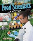 Food Scientists in Action Cover Image
