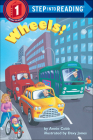 Wheels! (Step Into Reading: A Step 1 Book) Cover Image