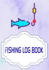 Fishing Logbook: Bass Fishing Logbook 110 Pages Cover Matte Size 7x10 INCHES - Location - Fly # Prompts Fast Print. Cover Image